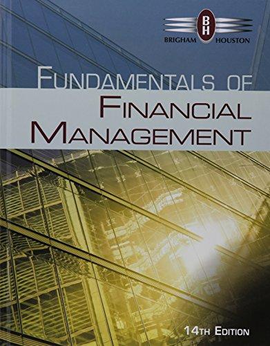 Bundle: Fundamentals of Financial Management, 14th + Aplia, 1 term (6 months) Printed Access Card
