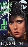 The Fury (Vampire Diaries, No 3)