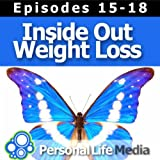 Inside Out Weight Loss (15-18): New Year's Resolutions, The Power Of Relaxed Intent, Success Journal