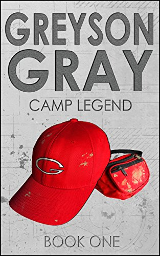 Greyson Gray: Camp Legend (Clean Action Adventure Series for Kids Age 9-12) (The Greyson Gray Series) by [Tweedt, B.C.]