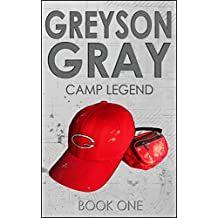 Greyson Gray: Camp Legend (Clean Action Adventure Series for Kids Age 9-12) (The Greyson Gray Series)