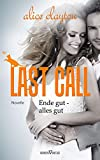 Last Call - Ende gut, alles gut: Novelle (The Cocktail Series)