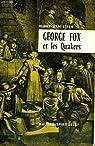 George fox et les quakers par Van Etten Henry