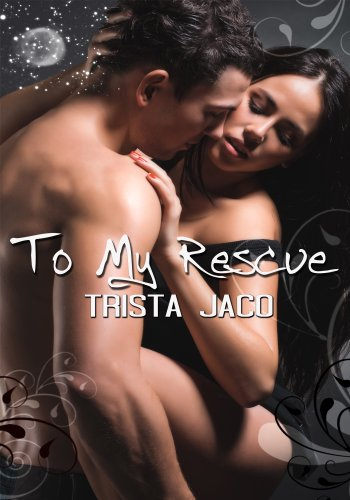 Romance Erotica: To My Rescue