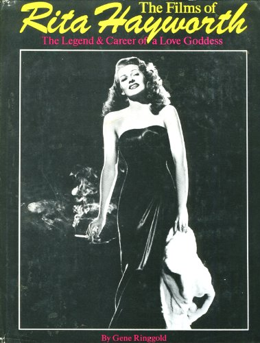 Download The films of Rita Hayworth: The legend and career of a love goddess pdf epub