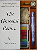 The Graceful Return: Relish Your Journey After You've Come Home