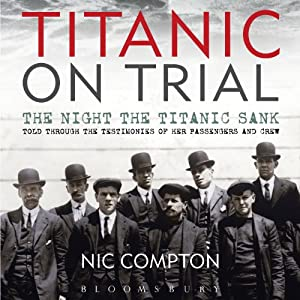 Titanic on Trial Audiobook