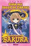 Guía del juego de cartas. Cardcaptor Sakura 1 (Shojo M. Cartas Cardcaptor)
