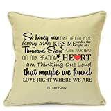 Presents Gifts For Him Her Husband Wife Girlfriend Boyfriend Valentines Day Wedding Anniversary Christmas Xmas Ed Sheeran Thinking Out Loud Cushion Cover 18 Inch 45 Cm 1St First Dance Home Decoration