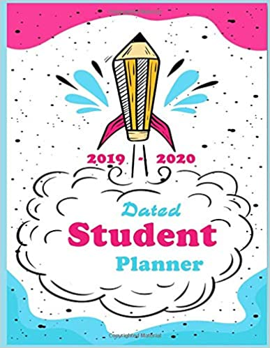 Dated Student Planner 2019 -2020: elementary High School ...
