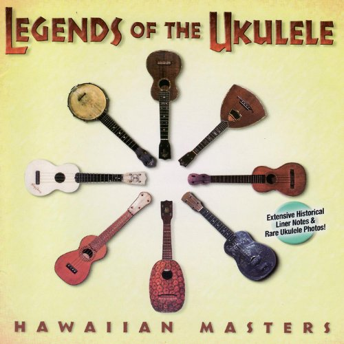 Legends of the Ukulele - Hawai...