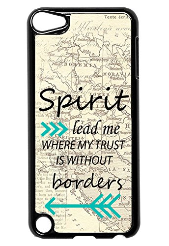 Spirit lead me where my trust is without border- arrows- bible verse- scripture -iPod Touch 5 Case - For iPod Touch 5/5G (5th Generation) Case - Designer Plastic Snap On Case