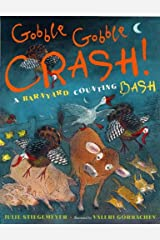 Gobble-Gobble Crash, a Barnyard Counting Bash Hardcover