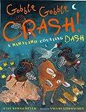 Gobble-Gobble Crash, Julie Stiegemeyer, 0525479597