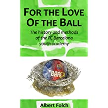 For the Love of the Ball