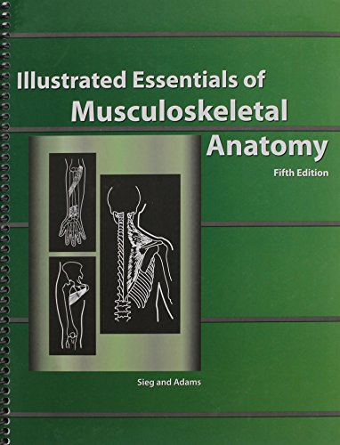 Musculoskeletal Conditions - Illustrated Essentials of Musculoskeletal Anatomy