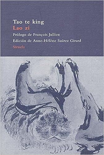 Amazon.com: Tao Te King (Libro del curso y de la virtud) (El ...