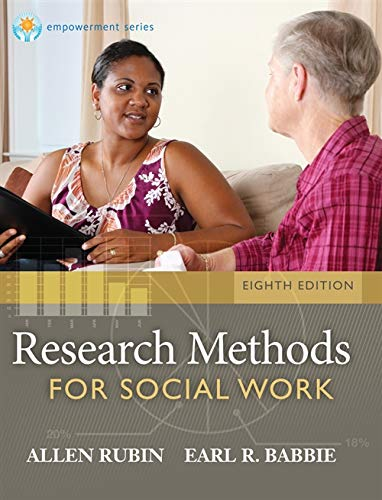 Research Methods for Social Work, 8th Edition (Brooks/Cole Empowerment Series) from Brooks / Cole