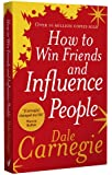 How to Win Friends and Influence People (Vermilion)