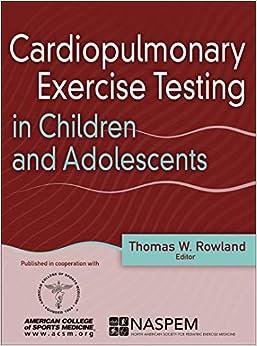 Cardiopulmonary Exercise Testing In Children And Adolescents por Thomas Rowland epub