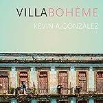 Villa Bohème   Kevin A. González