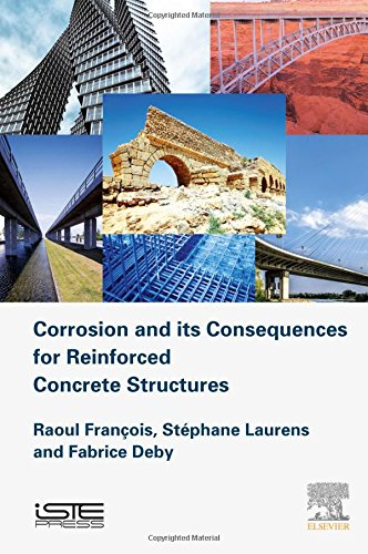 Corrosion and its Consequences for Reinforced Concrete Structures (Structures Durability in Civil Engineering (Structure Model Set)