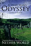A Dead Man's Odyssey, George T. Horvat, 1449762654