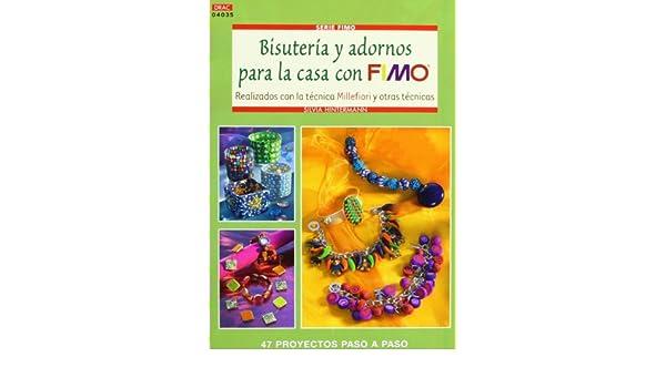 BISUTERIA Y ADORNOS PARA LA CASA CON FIMO: SILVIA HINTERMANN: 9788498742152: Amazon.com: Books