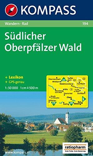 Südlicher Oberpfälzer Wald mit Oberem Bayerischen Wald: Wander- und Radtourenkarte. 1:50.000