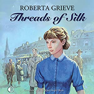 Threads of Silk Audiobook