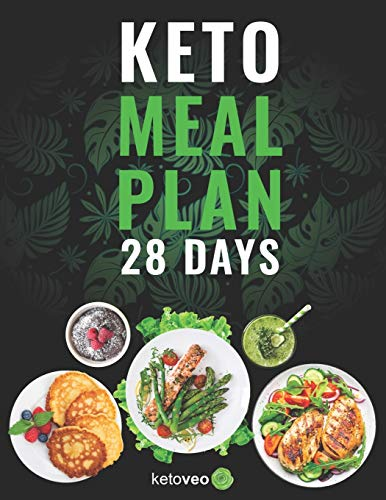 Keto Meal Plan 28 Days: For Women and Men On Ketogenic Diet - Easy Keto Recipe CookbookPaperback – June 12, 2019 21