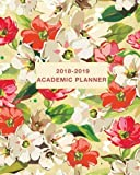 #9: Academic Planner 2018-2019: Daily, Weekly and Monthly Planner Academic Year August 2018 - July 2019