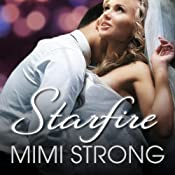 Starfire: Peaches Monroe Series #3 | Mimi Strong
