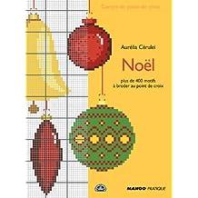 Noël au point de croix (Carnet de point de croix) (French Edition)