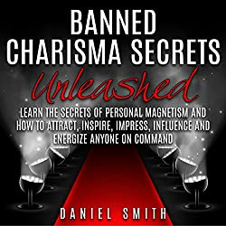 Banned Charisma Secrets Unleashed