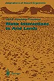 img - for Biotic Interactions in Arid Lands (Adaptations of Desert Organisms) book / textbook / text book