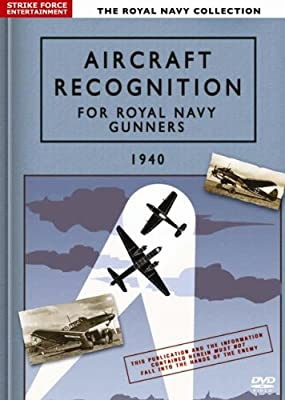 Aircraft Recognition for Royal Navy Gunners 1940