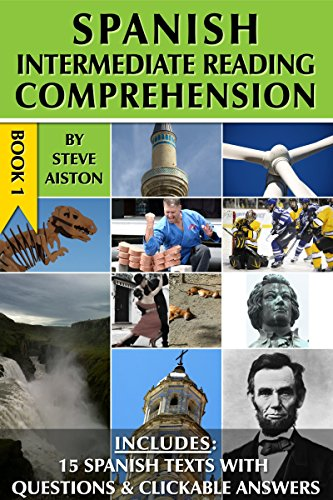 Spanish Intermediate Reading Comprehension - Book 1