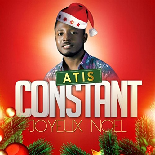 joyeux no l by atis constant on amazon music. Black Bedroom Furniture Sets. Home Design Ideas