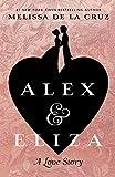 Alex & Eliza: A Love Story (Thorndike Press Large Print: The Literacy Bridge)