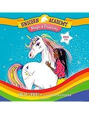 Unicorn Academy: Magic of Friendship Audio Set: Books 5-8