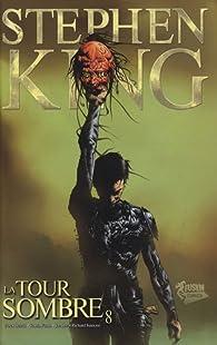 La Tour Sombre (Comics), Tome 8 : Treachery par Peter David