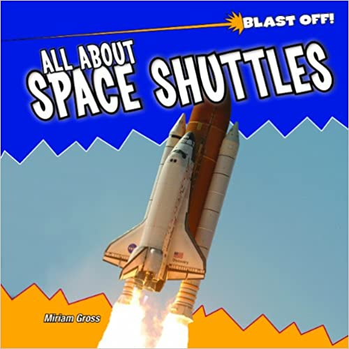 Book All about Space Shuttles (Blast Off!)