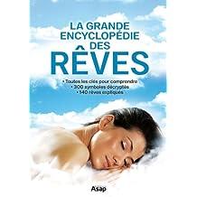 Les rêves : la grande encyclopédie (French Edition)
