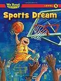 Sports Dream (We Read Phonics - Level 5 (Quality))