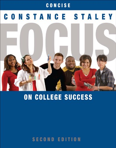 Focus On College Sucess Concise Edition 2nd Ed Cengage Learning S Focus Series