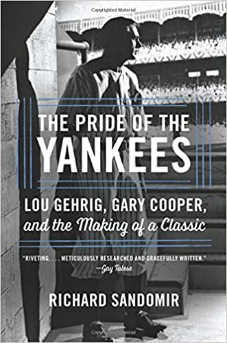 Image result for richard sandomir pride of the yankees