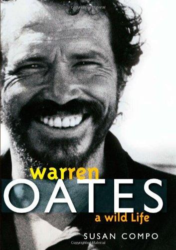 Warren Oates: A Wild Life (Screen Classics) pdf epub