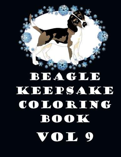Read Online Beagle Keepsake Coloring Book Vol 9 PDF