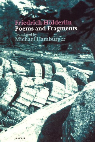 Poems and Fragments: Fourth Edition (Poetica) (German and English Edition) by Friedrich H??lderlin Published by Anvil Press Poetry 4th (fourth) edition (2004) Paperback
